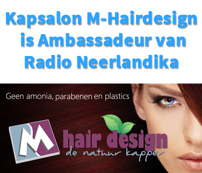 Kapsalon M-Hairdesign is Ambassadeur van Neerlandika.